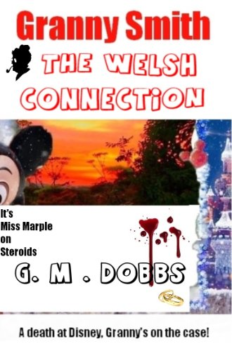 Granny Smith: The Welsh Connection: A short story featuring the little old lady who solves crimes. (English Edition)
