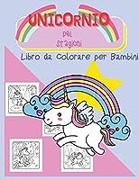 L'unicorno della Stagione: Libro da Colorare per Bambini
