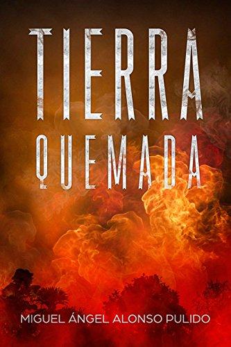 Tierra Quemada (Spanish Edition)