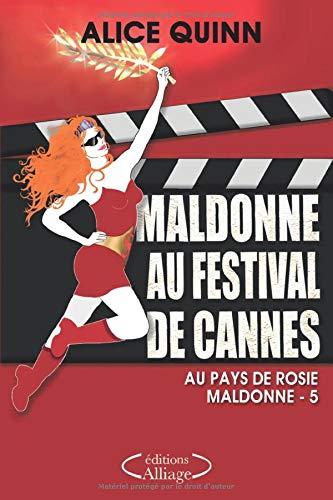 MALDONNE AU FESTIVAL DE CANNES: - humour, polar et feel good