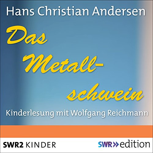 Das Metallschwein                   By:                                                                                                                                 Hans Christian Andersen                               Narrated by:                                                                                                                                 Wolfgang Reichmann                      Length: 29 mins     Not rated yet     Overall 0.0