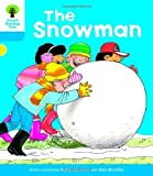 Oxford Reading Tree: Level 3: More Stories A: The Snowman by Roderick Hunt(2011-01-01)