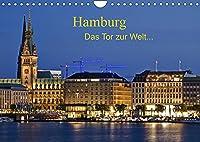 Hamburg . Das Tor zur Welt... (Wandkalender 2022 DIN A4 quer): Hamburg die Schoene, das Hoch im Norden. (Monatskalender, 14 Seiten )