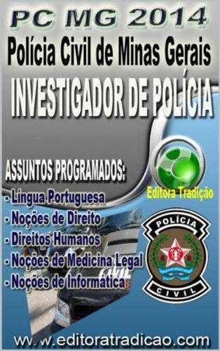 Polícia Civil de Minas Gerais PC/MG 2014 - Versão Completa: Cargo: Investigador de Polícia
