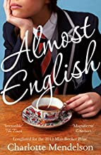 Almost English by Mendelson, Charlotte (April 24, 2014) Paperback