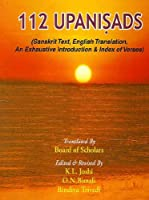 112 Upanishads (Sanskrit Text, English Translation, An Exhaustive Introduction & Index of Verses) 2 Volume Set 8171102433 Book Cover