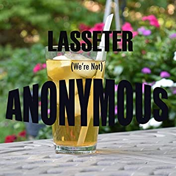 (We're Not) Anonymous
