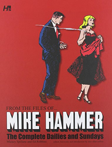 Image of Mickey Spillane's From the Files of...Mike Hammer: The complete Dailies and Sundays Volume 1 (Mickey Spillane from Files of Mike Hammer)