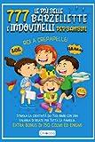 Le Più Belle 777 Barzellette E Indovinelli Per Bambini: RIDI A CREPAPELLE! Stimola La Cre...