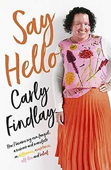 Say Hello by [Carly Findlay]