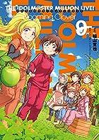 アイドルマスター ミリオンライブ! Blooming Clover 第09巻