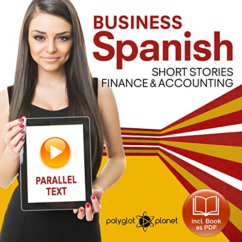 Couverture de Business Spanish: Parallel Text: Finance & Accounting: Short Stories