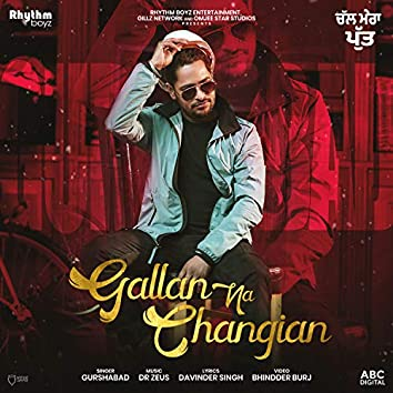 """Gallan Na Changian (From """"Chal Mera Putt"""" Soundtrack)"""