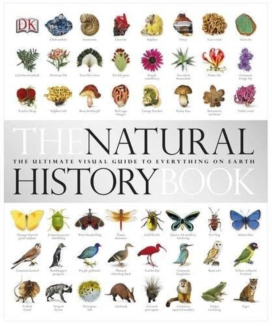 入射上へ平等The Natural History Book: The Ultimate Visual Guide to Everything on Earth (Dk)
