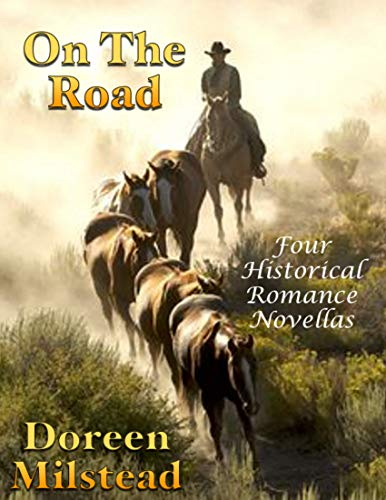 On the Road: Four Historical Romance Novellas (English Edition)