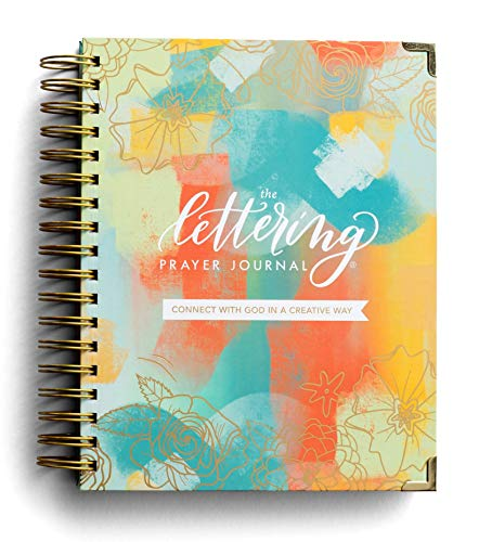 The Lettering Prayer Journal: Connect with God in a Creative Way