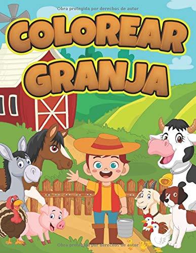 Colorear Granja: Libro Infantil para Pintar | Granjero, Animales Granja, Caballo, Pollo, Cerdo, Oveja, Vaca, Cabra y más