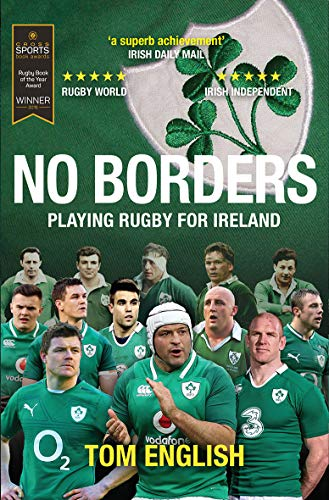 English, T: No Borders: Playing Rugby for Ireland (Behind the Jersey)