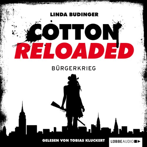 Bürgerkrieg (Cotton Reloaded 14) Titelbild