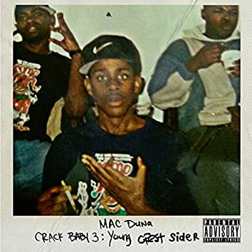 Crack Baby 3: Young Crest Sider
