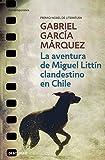 La aventura de Miguel Littín clandestino en Chile (Contemporánea)