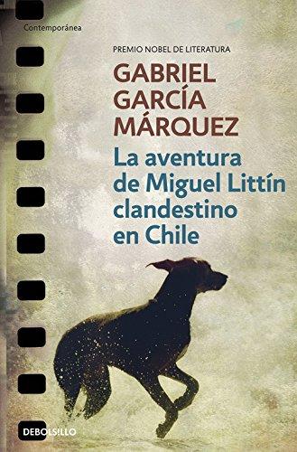 En aventura de Miguel Littin clandestino