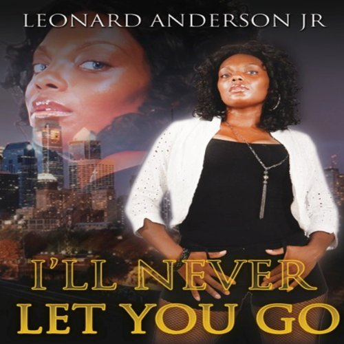 I'll Never Let You Go audiobook cover art