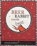 Brer Rabbit Retold - Arthur Flowers