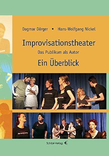 Improvisationstheater. Ein Überblick: Das Publikum als Autor