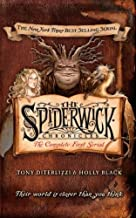 The Spiderwick Chronicles The Complete First Serial: The Field Guide/ The Seeing Stone/ Lucinda's Secret/ The Ironwood Tree/ The Wrath of Mulgarath