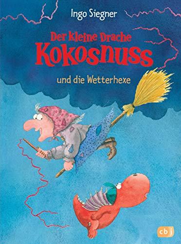 Der kleine Drache Kokosnuss und die Wetterhexe (Die Abenteuer des kleinen Drachen Kokosnuss, Band 8)