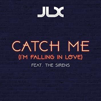 Catch Me (I'm Falling in Love)