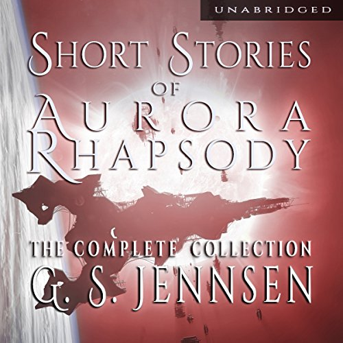 Shorts Stories of Aurora Rhapsody: The Complete Collection audiobook cover art