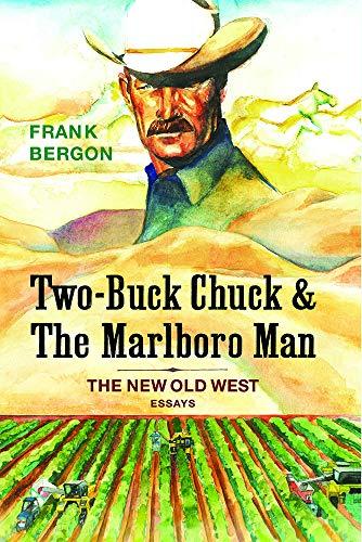Two-Buck Chuck & The Marlboro M…