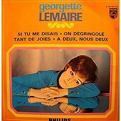 GEORGETTE LEMAIRE si tu me disais/on dégringole/tant de joies EP 7