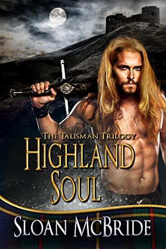 Highland Soul (The Talisman Trilogy Book 2) (English Edition)