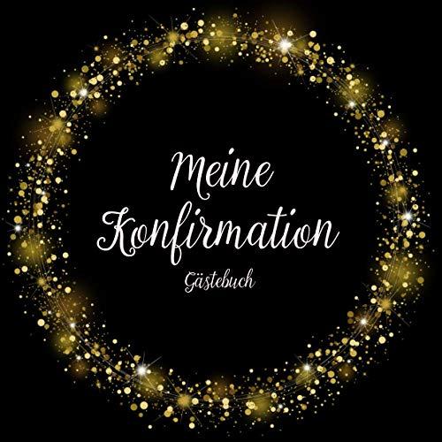 KONFIRMATION GÄSTEBUCH: Erinnerungsbuch zum Eintragen von Glückwünschen | christliches...