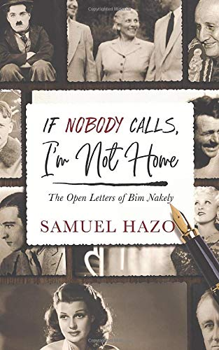 If Nobody Calls, I'm Not Home: The Open Letters of Bim Nakely