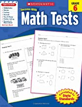 Scholastic Success with Math Tests, Grade 6 (Scholastic Success with Workbooks: Tests Math) PDF