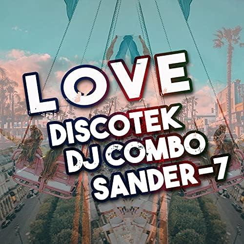 Discotek, DJ Combo & Sander-7