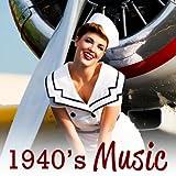 40's Music - Big Band Era Classic Love Songs and Swing Dance Music Hits