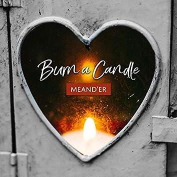 Burn a Candle