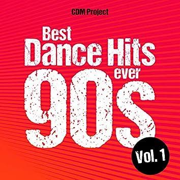 Best Dance Hits Ever 90s, Vol. 1