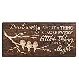 LIBWYS Wood Sign Three Little Birds Every Little Thing Is Gonna Be Alright Song Lyric Inspirational Wall Plaque Farmhouse Home & Kitchen Decor Wall Art