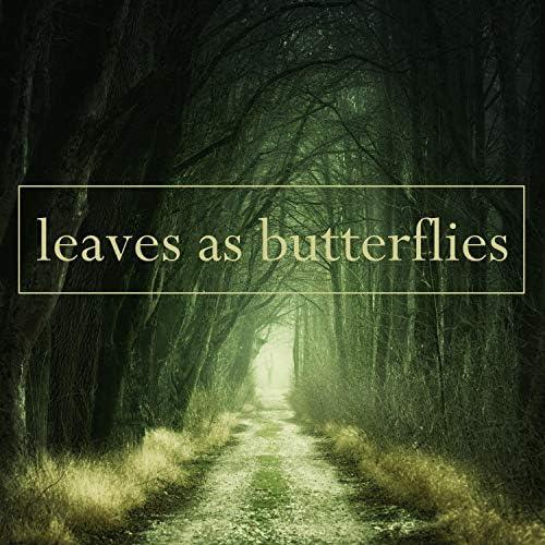 Leaves As Butterflies