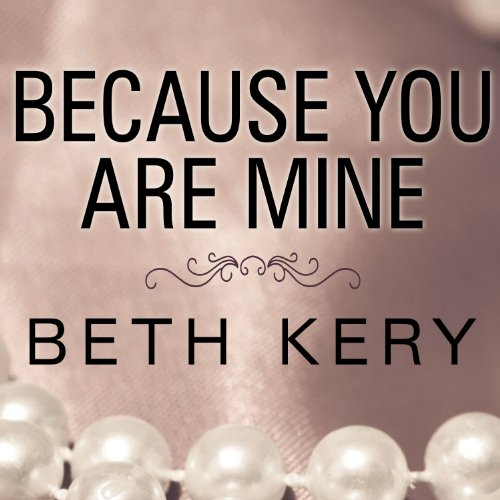 Because You Are Mine audiobook cover art