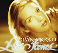 Love Scenes by DIANA KRALL (2004-04-14)