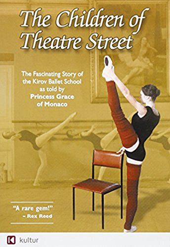 The Children of Theatre Street - The Story of the Kirov Ballet School