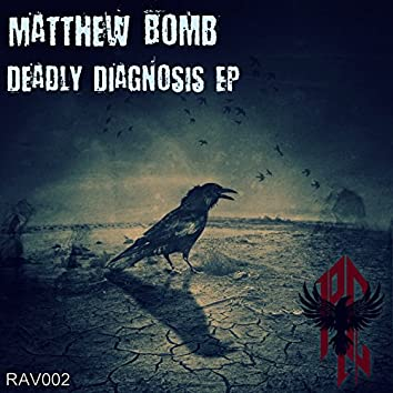 Deadly Diagnosis EP