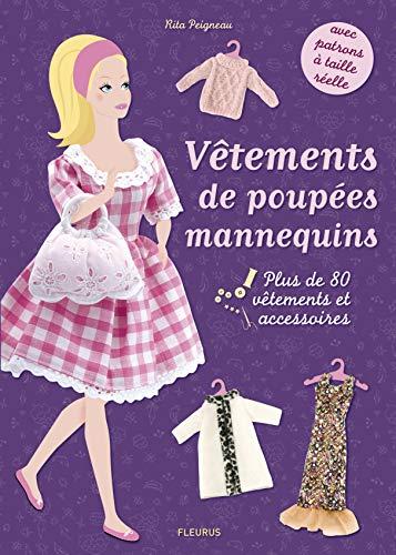 Vêtements de poupées mannequins: Plus de 80 vêtements et accessoires